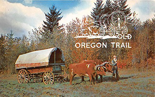 The Old Oregon Trail Pacific Northwest Famous People Postcard