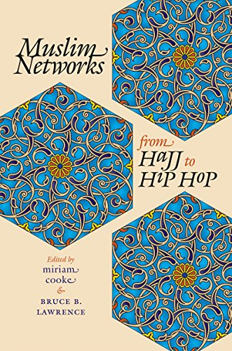 Alim Collection - Muslim Networks from Hajj to Hip Hop (Islamic Civilization and Muslim Networks)