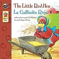 The Little Red Hen: La Gallinita Roja - Bilingual English and Spanish Children's Fairy Tale Keepsake Stories, Pre K - 3