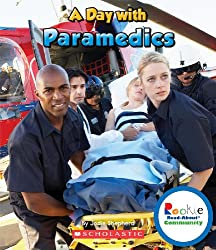 A Day With Paramedics (Rookie Read-About Community)