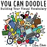 You Can Doodle: Building Your Visual Vocabulary