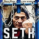 Seth: En krigermunk bag tremmer | Thomas Jensen,Seth Sethsen