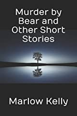 Murder by Bear and Other Short Stories Paperback
