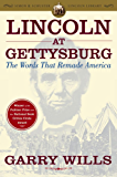 Lincoln at Gettysburg: The Words that Remade America (Simon & Schuster Lincoln Library)