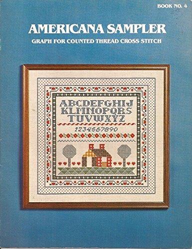 (Americana Sampler Cross Stitch Leaflet Book No 4)