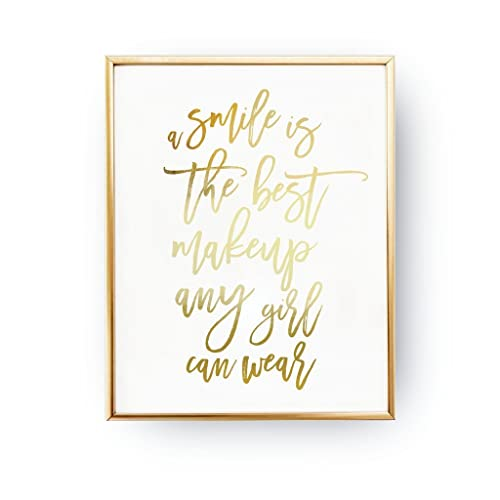 A Smile Is The Best Makeup Any Girl Can Wear Gold Foil Typography