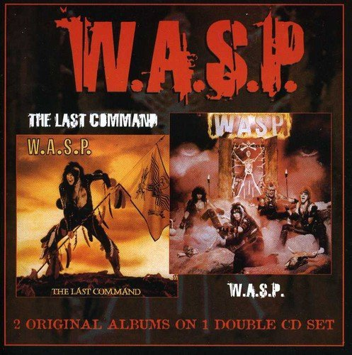 W.A.S.P. - W.a.s.p. / The Last Command By W.a.s.p. - Zortam Music