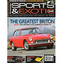 Hemmings Sports & Exotic Car Magazine June 2011 #70 THE GREATEST BRITON, MGB: THE SPORTS CAR AMERICA MADE #1 An Original-Owner 1966 MGB/CT
