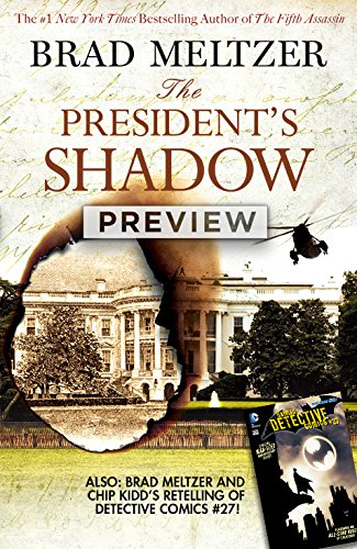 Brad Meltzer's The President's Shadow Preview Book #1 (Brad Meltzer's The President's Shadow Preview Book (2015-))