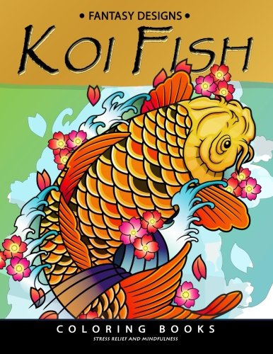 Koi Fish Coloring Book: Animal Stress-relief Coloring Book For Adults and Grown-ups (Koi Animal Print)