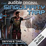 by Dennis E. Taylor (Author), Ray Porter (Narrator), Audible Studios (Publisher) (19)  Buy new: $34.22$25.95