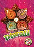 Diwali (Celebrating Holidays, Blastoff Readers, Level 2)