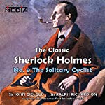 The Solitary Cyclist | Sir Arthur Conan Doyle