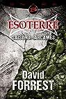 Esoterre - Intégrale, tome 1 : Arcames par Forrest