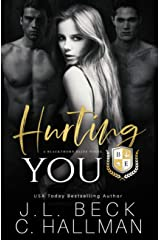 Hurting You: A Dark College Bully Romance (A Blackthorn Elite Novel Book 3) Kindle Edition