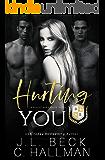Hurting You: A Dark College Bully Romance (A Blackthorn Elite Novel Book 3)