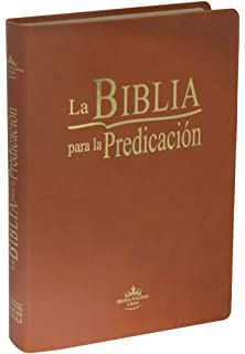 La Biblia para la Predicación / La Biblia para la Predicación (The Bible for Preaching