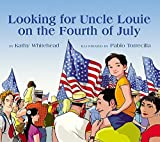 img - for Looking for Uncle Louie on the Fourth of July by Whitehead, Kathy (2005) Hardcover book / textbook / text book