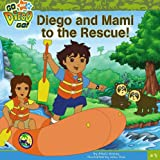 Diego and Mami to the Rescue, Alexis Romay, 1416947736