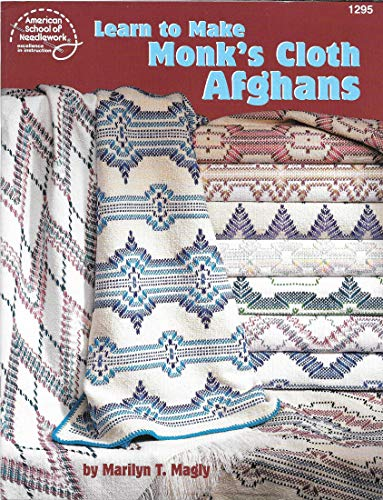 Learn to Make Monk's Cloth Afghans by American School of Needlework (Leaflet 1295) ()