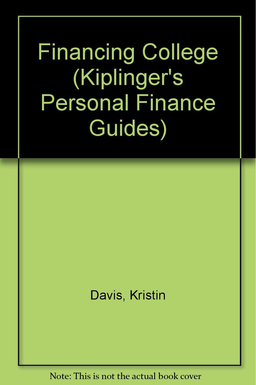Financing College (Kiplinger's Personal Finance Guides)