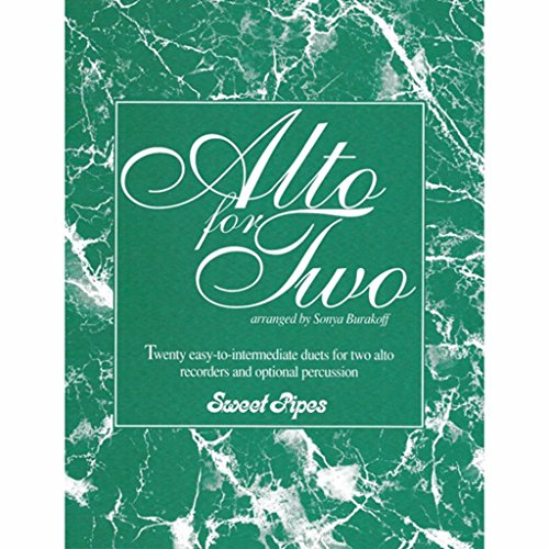 Alto for Two - Duets for Two Alto Recorders and Optional (Optional Percussion)