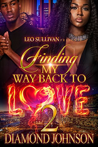 Diamond Finding - Finding My Way Back to Love 2