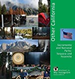 img - for Other California: Sacramento and National Parks: Sequoia and Yosemite (USA) book / textbook / text book