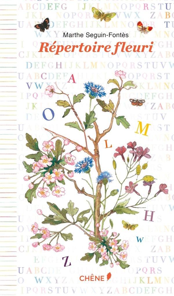 Répertoire fleuri por Marthe Seguin-Fontès