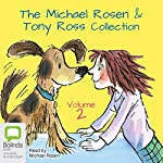 The Michael Rosen & Tony Ross Collection, Volume 2 | Michael Rosen,Tony Ross