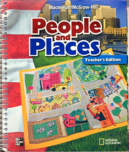 Teacher's Edition - People and Places Grade 1 MacMillan McGraw-Hill Social Studies