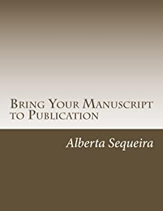 Bring Your Manuscript to Publication