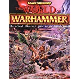 World Of Warhammer: The Official Encyclopedia Of The Best-Selling Fighting Fantasy Game