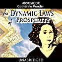 The Dynamic Laws of Prosperity Audiobook by Catherine Ponder Narrated by Dixie Glassman