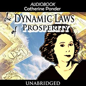 The Dynamic Laws of Prosperity Hörbuch