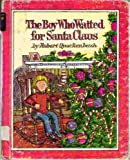 The Boy Who Waited for Santa Claus, Robert Quackenbush, 0531024709