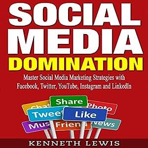 Social Media Domination Audiobook