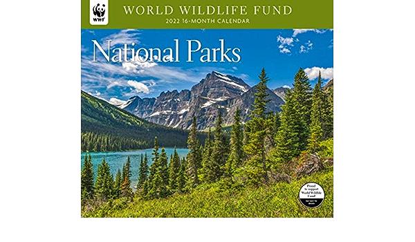 National Parks Calendar 2022.National Parks Wwf 2022 Wall Calendar World Wildlife Fund 9781645912170 Amazon Com Books