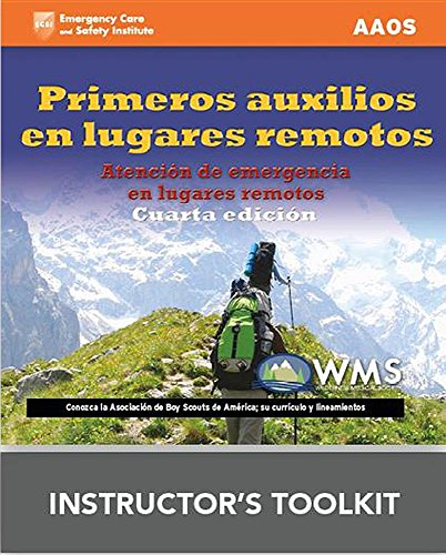 Primeros Auxilios en Lugares Remotos Programa de enseñanza del instructor by Jones & Bartlett Learning