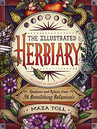 The Illustrated Herbiary: Guidance and Rituals from 36 Bewitching Botanicals cover