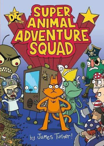 Download Super Animal Adventure Squad by James Turner (2011-10-01) PDF