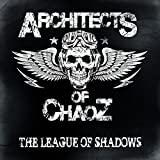 Architects of Chaoz: The League of Shadows (Lp+Mp3) [Vinyl LP] [Vinyl LP] (Vinyl)