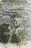 A Cruise to the Galapagos Islands, Antonio Cisneros, 1848612699