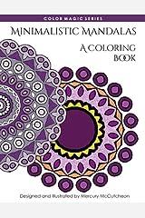 Minimalistic Mandalas: A Magical Mandala Expansion Pack (Color Magic) (Volume 4) Paperback