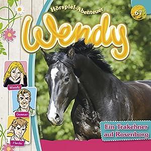 Ein Trakehner auf Rosenborg (Wendy 67) Hörbuch