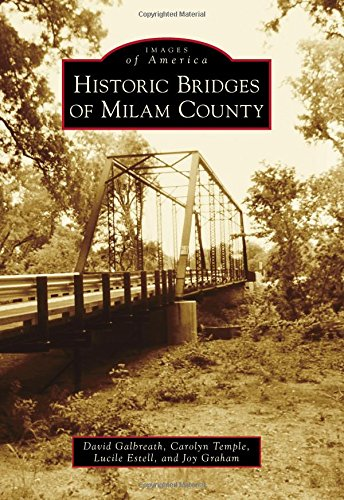- Historic Bridges of Milam County (Images of America)