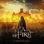 War of Fire: The Seven Islands, Book 2 | J.D. Morrison