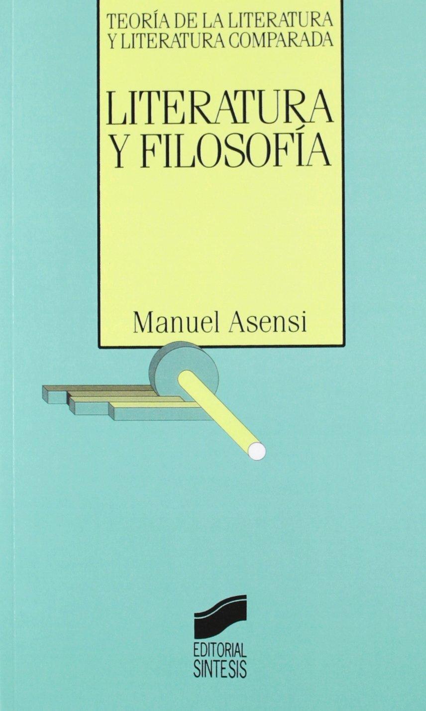 Download Literatura y Filosofia (Teoria de la Literatura y Literatura Comparada) (Spanish Edition) pdf epub