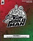 The Middleman - Volume 1 - The Secret Recruitment Ultimatum
