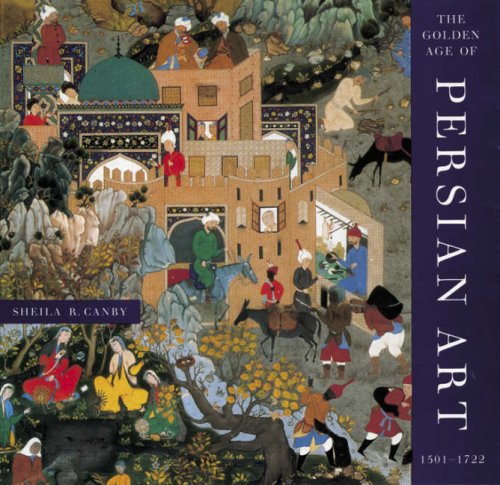 Golden Age of Persian Art 1501-1722